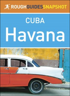 Cuba : Havana / updated by Fiona McAuslan and Matt Norman.