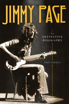 Jimmy Page : The Definitive Biography