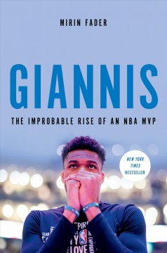 Giannis : The Improbable Rise of an Nba Mvp