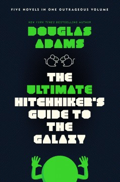 The ultimate hitchhiker's guide to the galaxy /  Douglas Adams. - Douglas Adams.