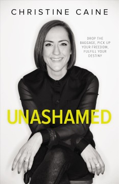 Unashamed : healing our brokenness and finding freedom from shame / Heather Davis Nelson. - Heather Davis Nelson.