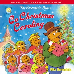 Berenstain Bears Go Christmas Caroling