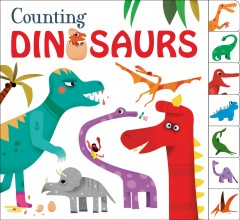 Counting dinosaurs /  Priddy books ; illustrated by Olivier Latyk - Priddy books ; illustrated by Olivier Latyk