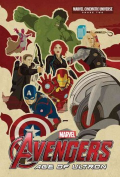 Marvel Avengers Age of Ultron : Phase Two
