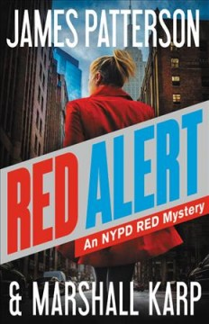 Red alert /  James Patterson and Marshall Karp. - James Patterson and Marshall Karp.