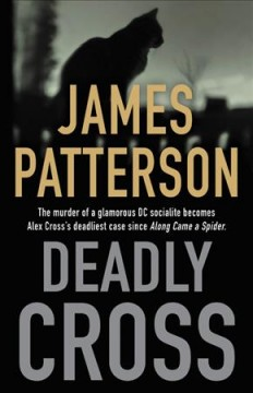 Deadly cross /  James Patterson. - James Patterson.