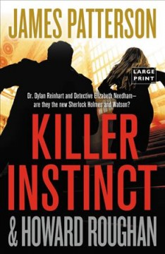 Killer instinct /  James Patterson with Howard Roughan.