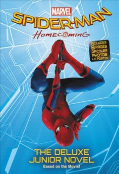 Marvel's Spider-Man Homecoming : The Junior Novel