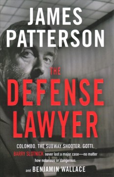 Defense Lawyer : The Barry Slotnick Story (Non-fiction)