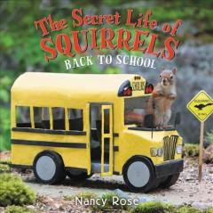 Secret Life of Squirrels : Back to School!