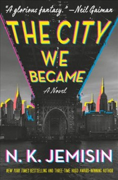 The City We Became / NK Jemisin - NK Jemisin