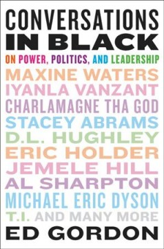 Conversations in Black : On Power, Politics, and Leadership