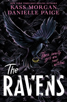 The Ravens /  by Kass Morgan and Danielle Paige. - by Kass Morgan and Danielle Paige.