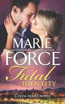Fatal identity /  Marie Force.
