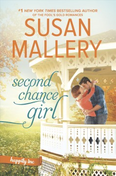 Second chance girl /  Susan Mallery. - Susan Mallery.