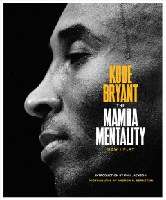 Mamba Mentality : How I Play