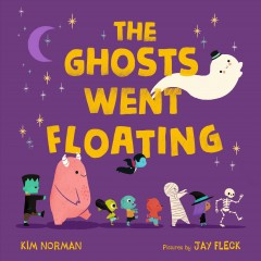 Ghosts Went Floating