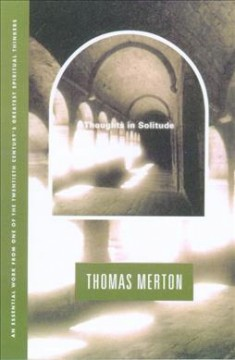 Thoughts in solitude /  Thomas Merton.
