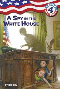 Spy in the White House