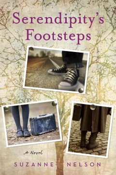 Serendipity's footsteps /  Suzanne Nelson.