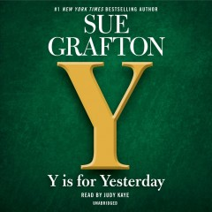Y is for yesterday /  Sue Grafton.
