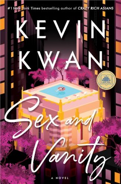Sex And Vanity / Kevin Kwan - Kevin Kwan