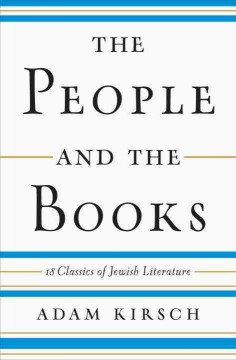 People and the Books : 18 Classics of Jewish Literature