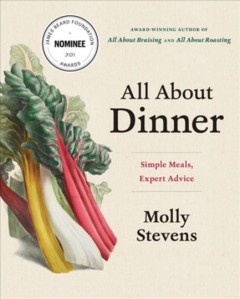 All About Dinner : Expert Advice for Everyday Meals