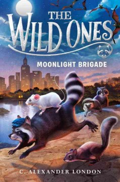 Moonlight brigade /  C. Alexander London.