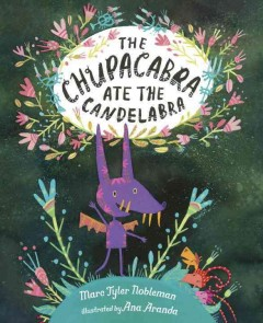 Chupacabra Ate the Candelabra