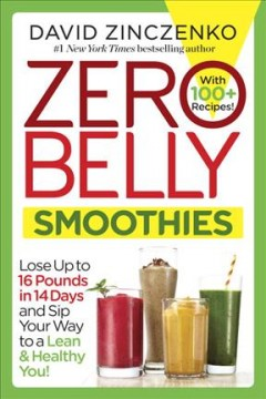 Zero belly smoothies /  David Zinczenko. - David Zinczenko.