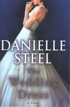 The Wedding Dress / Danielle Steel - Danielle Steel