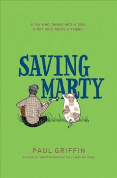 Saving Marty /  by Paul Griffin. - by Paul Griffin.