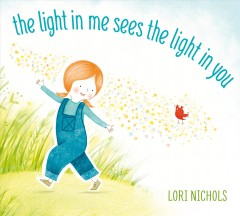 Light in Me Sees the Light in You