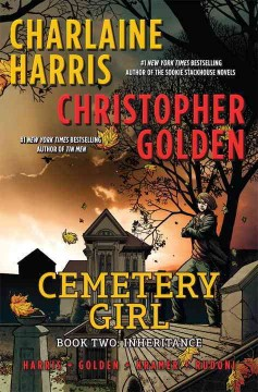 Cemetery girl Book two,  by Charlaine Harris & Christopher Golden.