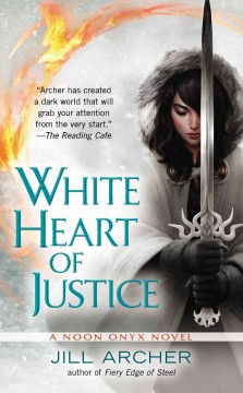White heart of justice /  Jill Archer.
