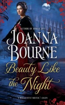 Beauty like the night /  Joanna Bourne.