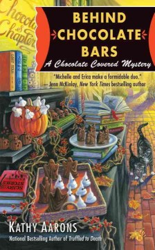 Behind Chocolate Bars : A Chocolate Covered Mystery