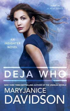 Deja Who : An Insighter Novel