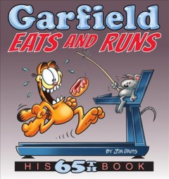 Garfield eats and runs /  by Jim Davis. - by Jim Davis.