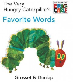 Very Hungry Caterpillar's Favorite Words