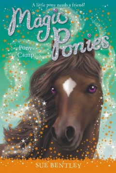 Pony camp /  Sue Bentley ; illustrated by Angela Swan. - Sue Bentley ; illustrated by Angela Swan.