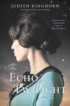 The echo of twilight /  Judith Kinghorn. - Judith Kinghorn.