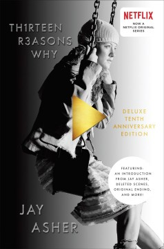 Thirteen reasons why : a novel / by Jay Asher. - by Jay Asher.