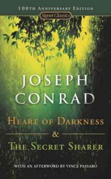 Heart of darkness ; and the secret sharer / Joseph Conrad ; with an introduction by Joyce Carol Oates and a new afterword by Vince Passaro. - Joseph Conrad ; with an introduction by Joyce Carol Oates and a new afterword by Vince Passaro.