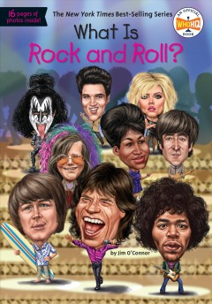 What is rock and roll? /  by Jim O'Connor ; illustrated by Gregory Copeland.