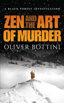 Zen and the Art of Murder : A Black Forest Investigation