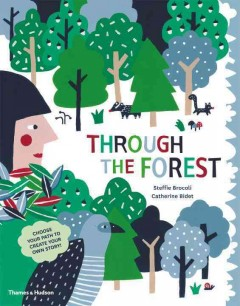Through the forest /  Steffe Brocoli, Catherine Bidet. - Steffe Brocoli, Catherine Bidet.