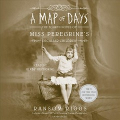 A map of days /  Ransom Riggs. - Ransom Riggs.