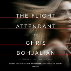 The flight attendant : a novel / Chris Bohjalian.